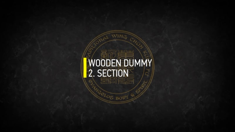 WOODEN DUMMY 2.SECTION