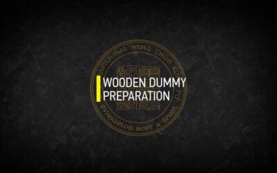 WOODEN DUMMY PREPARATION